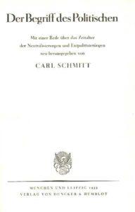 Der Begriff des Politischen, edizione del 1932